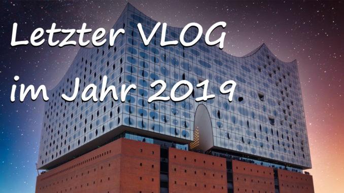 Der letzte VLOG für 2019 auf abenteurer.info